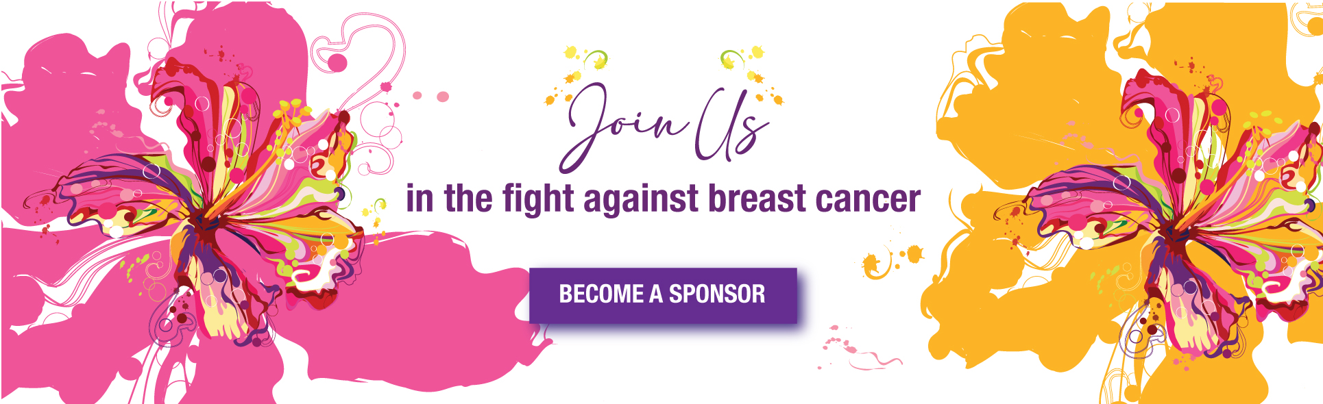 Join us in the fight against breast cancer. Become a sponsor.
