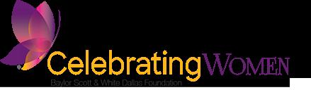 Celebrating Women - Baylor Scott & White Dallas Foundation