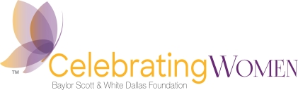 Celebrating Women - Baylor Scott & White Dallas Foundation
